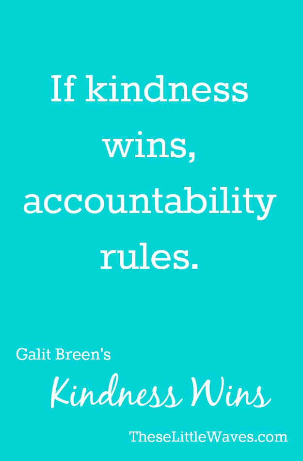 kindness-wins-accountability-rules-pin
